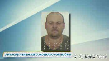 Vereador de Vespasiano (MG) é condenado por crime de injúria - R7