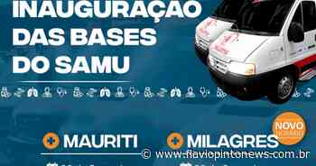 Milagres e Mauriti recebem bases do SAMU nesta sexta-feira (28) - Flavio Pinto