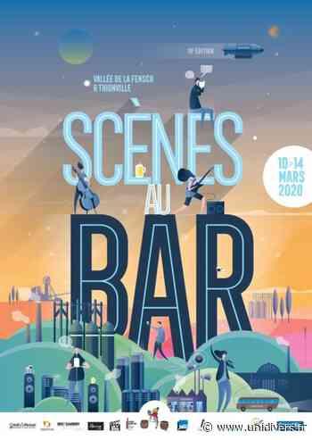 FESTIVAL SCÈNES AU BAR – LE GRAND FOIRE Boulange, 7 mars 2020 - Unidivers