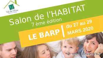 Salon de l'habitat : 6ème édition Le Barp, 27 mars 2020 - Unidivers