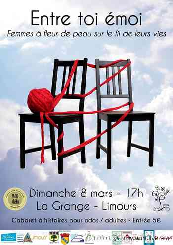 Entre toi émoi La Grange – Place du Gymnage – Centre-ville Limours 8 mars 2020 - Unidivers