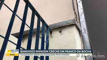 Trio invade creche de Franco da Rocha e rouba computadores e brinquedos - G1