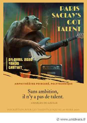 Paris Saclay's Got Talent 2020 – 3e édition École polytechnique Palaiseau 1 avril 2020 - Unidivers