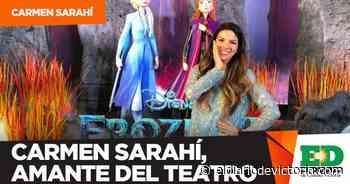 Carmen Sarahí, amante del teatro - El Diario de Ciudad Victoria