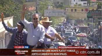 Abinader recorre Monte Plata y Yamasá junto a candidatos municipales - CDN