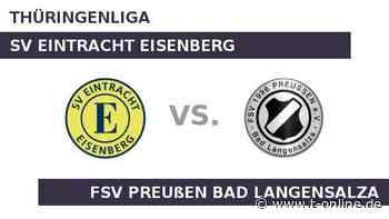 SV Eintracht Eisenberg gegen FSV Preußen Bad Langensalza: Eintracht Eisenberg will oben dranbleiben - t-online.de