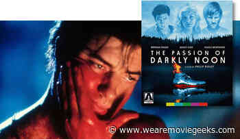 Brendan Fraser and Ashley Judd in THE PASSION OF DARKLY NOON Available on Blu-ray March 24th From Arrow Video - We Are Movie Geeks