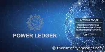Power Ledger (POWR) Virtual Network Systems Greater Savings to Australia Opening Opportunities - The Cryptocurrency Analytics