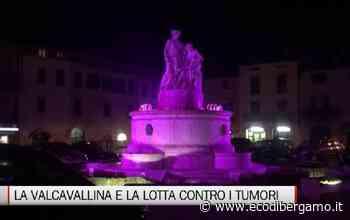 Valcavallina e la lotta contro i tumori - L'Eco di Bergamo