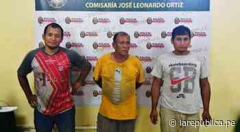 Chiclayo: detienen a integrantes de Los usurpadores de Salitral dedicados al tráfico de terrenos - LaRepública.pe