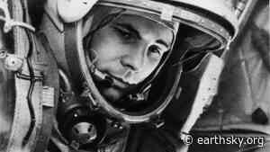 Happy birthday, Yuri Gagarin   Human World - EarthSky