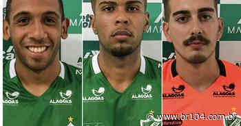 Murici anuncia mais três reforços para sequência do Campeonato Alagoano - BR 104