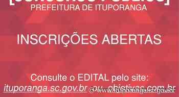 Estão abertas as inscrições para o Concurso Público para Prefeitura de Ituporanga - Prefeitura de Ituporanga