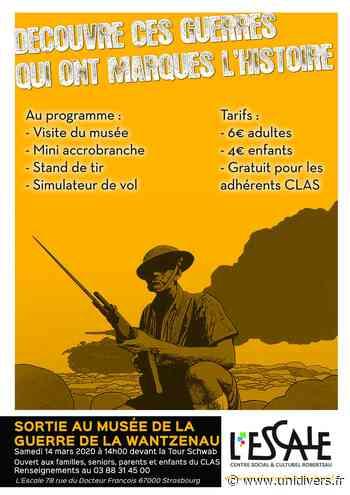 Sortie au Musée de la Guerre de la Wantzenau Centre Social & Culturel l'Escale Strasbourg 14 mars 2020 - Unidivers