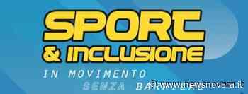 Sport & Inclusione: in movimento senza barriere a Briga Novarese - NewsNovara.it