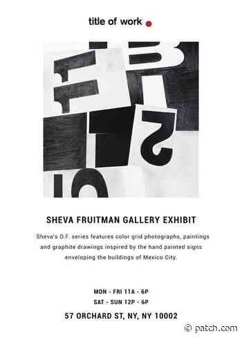 Mar 12 | Sheva Fruitman Gallery Exhibit | Lower East Side-Chinatown - Patch.com