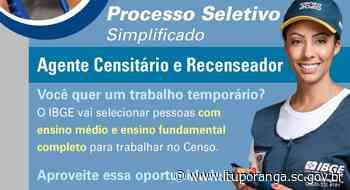 ABERTAS AS INSCRIÇÕES PARA PROCESSO SELETIVO DO IBGE - Prefeitura de Ituporanga