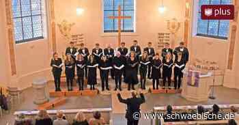 Kammerchor Tettnang singt zum Lobe Gottes - Schwäbische