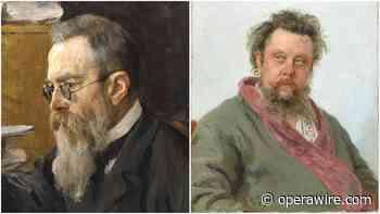 Opera Quiz: Who Was it - Rimsky-Korsakov or Mussorgsky? - OperaWire