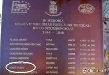 """Sviste storiche... a Udine come a Spilimbergo dove spuntano sulle lapidi infoibati """"a loro insaputa"""" - Friuli Sera"""