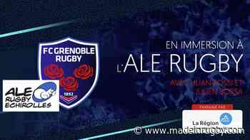 Video - [En immersion] ALE Rugby Echirolles - madeinrugby.com