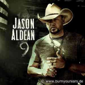 Jason Aldean - 9 - BurnYourEars Webzine - BurnYourEars Webzine