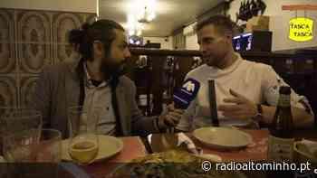 """De Tasca em Tasca: """"Candeias Food & Friends"""" (Ep.34) - Rádio Alto Minho"""