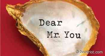 DEAR MR. YOU: 30 Quotes from Mary-Louise Parker's Memoir - Book Riot