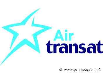 MAISONS-ALFORT : Air Transat change les conditions de frais - La lettre économique et politique de PACA - Presse Agence