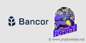 Bancor hackathon with 22,500 BNT in developer bounties is now live - CryptoNinjas