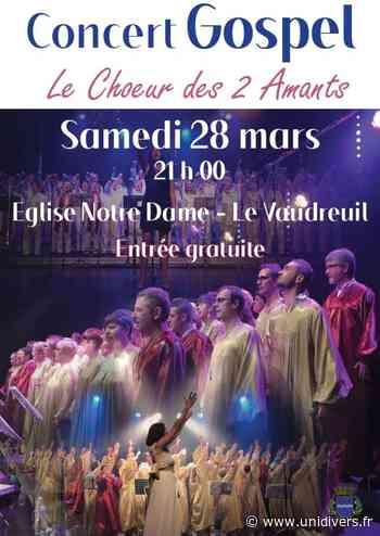 Concert de Gospel Eglise Notre Dame Le vaudreuil 28 mars 2020 - Unidivers