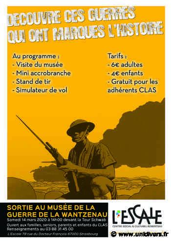 Sortie au Musée de la Guerre de la Wantzenau Centre Social & Culturel l'Escale 14 mars 2020 - Unidivers