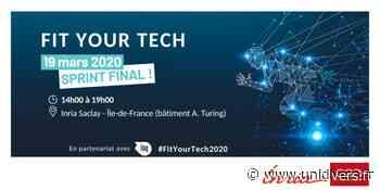 Concours Fit Your Tech 2020 : assistez au sprint final ! Inria Saclay – Île-de-France 19 mars 2020 - Unidivers