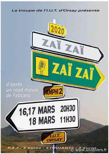 Zaï Zaï Zaï ZAï IUT d'Orsay 16 mars 2020 - Unidivers