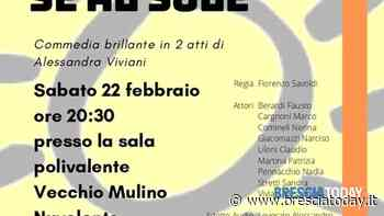 Nuvolento: commedia teatrale 'scandalo se al sole' - BresciaToday