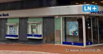 Corona - Coronavirus legt Filiale der Deutschen Bank in Bad Schwartau lahm - Lübecker Nachrichten