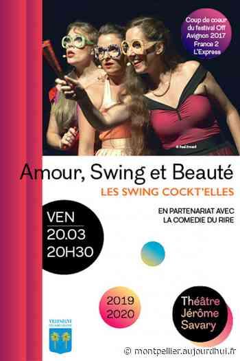 AMOUR, SWING ET BEAUTE - THEATRE JEROME SAVARY, Villeneuve Les Maguelone, 34750 - Sortir à Montpellier - Le Parisien Etudiant
