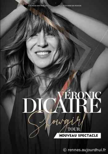 """VERONIC DICAIRE - """" SHOWGIRL TOUR """" - GLAZ ARENA , Cesson Sevigne, 35510 - Sortir à Rennes - Le Parisien Etudiant"""