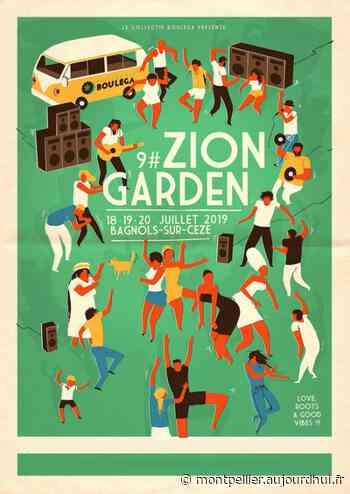 ZION GARDEN FESTIVAL #9 - ZION GARDEN, Bagnols Sur Ceze, 30200 - Sortir à Montpellier - Le Parisien Etudiant