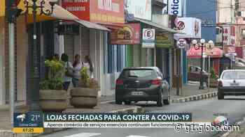 Coronavírus: Itapira e Serra Negra determinam fechamento do comércio; veja lojas autorizadas a funcionar - G1