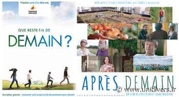 Ciné-débat autour du film Après-Demain Salle de l'Oustal – Escalquens 30 avril 2020 - Unidivers