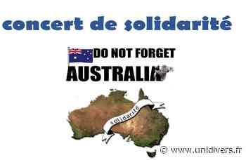 Concert de solidarité pour l'Australie 7 mars 2020 - Unidivers