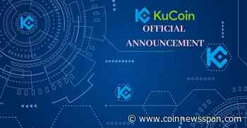 Updated Project Listed in KuCoin Plus Trading Area - CoinNewsSpan