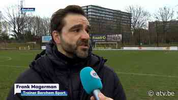 Wegen frank Magerman en Berchem Sport scheiden - ATV