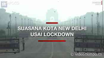 Suasana Kota New Delhi Usai PM India Putuskan Lockdown - Tempo