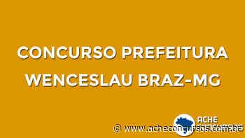 Prefeitura de Wenceslau Braz-MG abre vagas de até R$ 2,8 mil - Ache Concursos