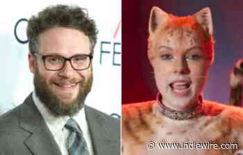 Seth Rogen Got Stoned, Watched 'Cats,' and Lost His Mind: 'I Don't Know What's Happening' - IndieWire