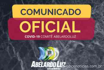 Comunicado da Prefeitura Municipal de Abelardo Luz sobre suspeita de Covid-19 - Lato