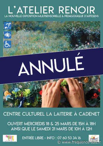 L'atelier Renoir - Du 18/03/2020 au 25/03/2020 - Cadenet - Frequence-Sud.fr