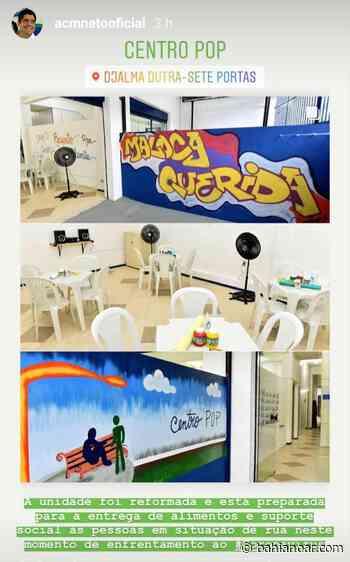 ACM Neto entrega Centro Pop em Matatu de Brotas/Salvador - Bahia No Ar!